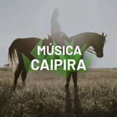 Música Caipira by Various Artists