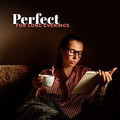 Perfect for Long Evenings von Various Artists