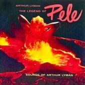 The Legend Of Pele (Remastered) de Arthur Lyman