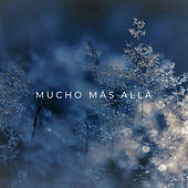 Mucho Más Allá by Ricardo Padua