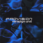 Paradigm Shift by Provision