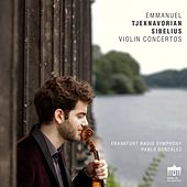 Tjeknavorian & Sibelius: Violin Concertos de Emmanuel Tjeknavorian