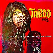 Taboo Vol.2 (Remastered) by Arthur Lyman