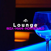 Lounge: Ibiza, Miami, Montecarlo de Various Artists