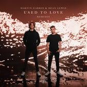 Used To Love (Remixes) von Martin Garrix