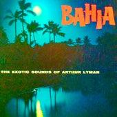 Bahia (Remastered) de Arthur Lyman