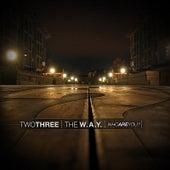The W.A.Y. [WhoAreYou?] by TwoThree