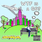 WTF is a G6? by Johnny M.
