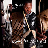 Leaving the Song Behind by Kinobe (Africa)