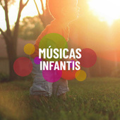 Músicas Infantis by Various Artists