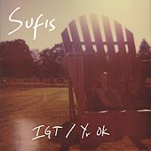 IGT / Yr OK by The Sufis