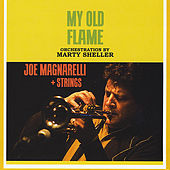 My Old Flame by Joe Magnarelli
