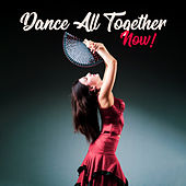 Dance All Together, Now! von Various Artists