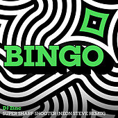 Super Sharp Shooter (Neon Steve Remix) / Let's Get Together (Le Duke Remix) by DJ Zinc