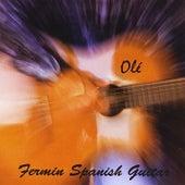 Ole by Fermin Spanish Guitar