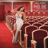 No Sé (Acústico) de Melody