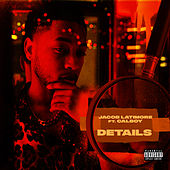 Details (feat. Calboy) by Jacob Latimore