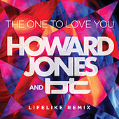The One to Love You (The Lifelike Mix) by Howard Jones