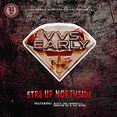 Str8 Up Northside (feat. Rutty The Goodfella) by VVS Early