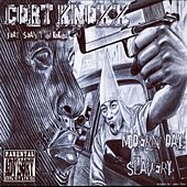 Modern Day Slavery by Cort Knoxx