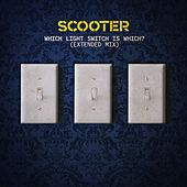 Which Light Switch Is Which? (Extended Mix) by Scooter