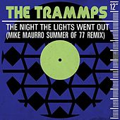 The Night the Lights Went Out (Mike Maurro Summer of 77 Remix) by The Trammps