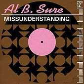 Missunderstanding (Remixes) de Al B. Sure!
