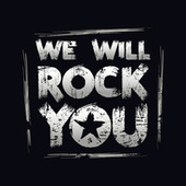 We Will Rock You van Various Artists