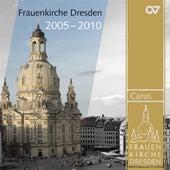 Frauenkirche Dresden, 2005-2010 de Various Artists