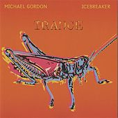 Trance by Michael Gordon