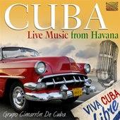Cuba: Live Music from Havana by Grupo Cimarron De Cuba