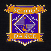 School Dance by Various Artists