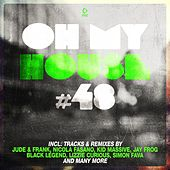 Oh My House #48 by Various Artists