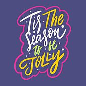 Tis the Season to Be Jolly de Various Artists