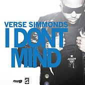 I Dont Mind - Single by Verse Simmonds