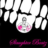 Slaughter Beatz by Various Artists