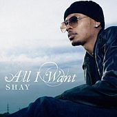 All I Want de Shay