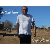 Follow Him de Luigi