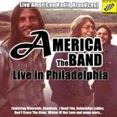 America Live in Philadelphia (Live) by America