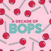 A Decade Of Bops by Various Artists