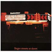 Negro Streets At Dawn by Mudboy & The Neutrons