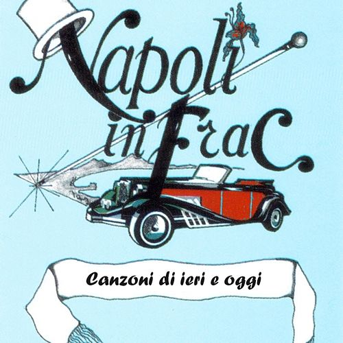 Napoli in frac, vol. 16 by Various Artists