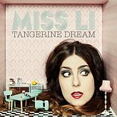 Tangerine Dream de Miss Li