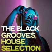 The Black Grooves (House Selection) de Various Artists
