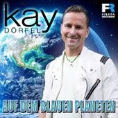 Auf dem blauen Planeten van Kay Dörfel