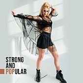 Strong and Popular by Various Artists