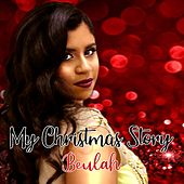 My Christmas Story by Beulah
