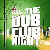 The Dub Club Night by Various Artists