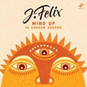 Mind Up by J-Felix