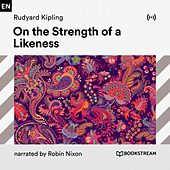 On the Strength of a Likeness von Bookstream Audiobooks